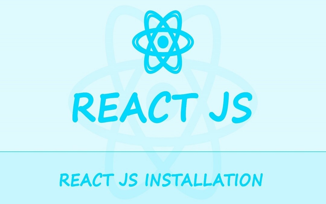 How to install React JS : Automatic and Manual Installation