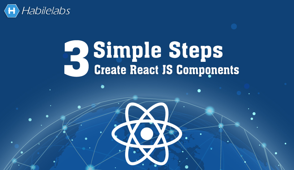 Simple Steps to Create React JS Components