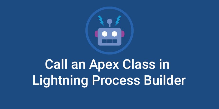 Calling apex class from Lightning process builder