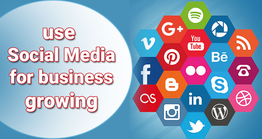 grow your business by social media