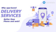 Why app-based delivery services are better than phone and web