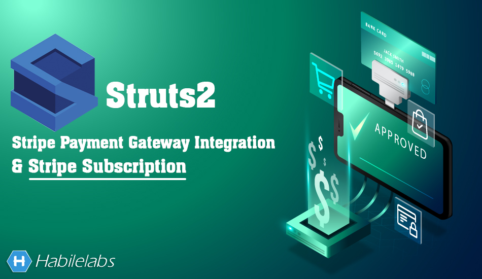 Struts2 Stripe Payment Gateway Integration and Subscription