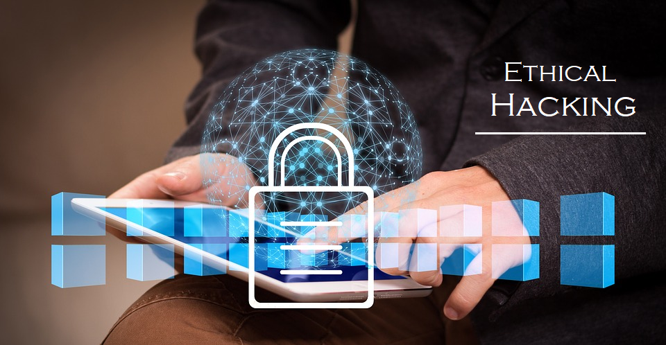 role of ethical hacking in cyber security